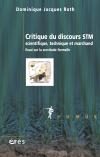 Critique du discours STM (scientifique, technique et marchand)