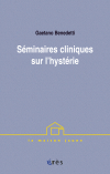 Séminaires cliniques sur l'hystérie