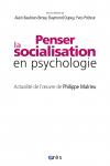 Penser la socialisation en psychologie