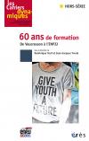 60 ans de formation De Vaucresson à l'ENPJJ
