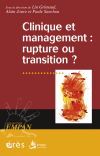 Clinique et management : rupture ou transition ?