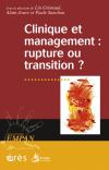 Clinique et management : rupture ou transition ?