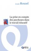 La prise en compte des psychoses dans le travail éducatif