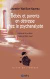 Bébés et parents en détresse chez le psychanalyste