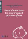 Freud s'invite dans les lieux d'accueil parents-enfants - 1001 bb n°133