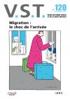 Migration : le choc de l'arrivée