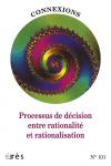Processus de décision entre rationalité et rationalisation
