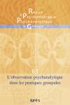 L'observation psychanalytique dans les pratiques groupales