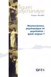 Neurosciences, psychanalyse et psychiatrie : quels enjeux ?