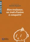 Bien-traitance, un trait d'union à conquérir - 1001 bb n°135