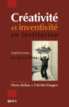 Créativité et inventivité en institution