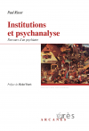 Institutions et psychanalyse