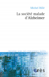 La société malade d'Alzheimer
