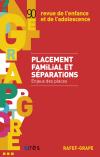 Placement familial et séparations. Enjeux des places