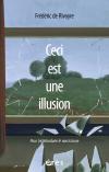 Ceci est une illusion