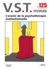L'avenir de la psychothérapie insitutionnelle