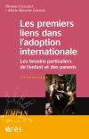 Les premiers liens dans l'adoption internationale