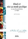 Rituels et mises au monde psychique - 1001 bb n°49