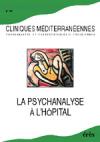 La psychanalyse à l'hôpital