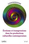 Erotisme et transgressions dans les productions culturelles contemporaines