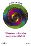 Différences culturelles, intégration et laïcité