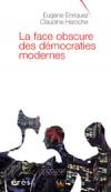 La face obscure des démocraties modernes