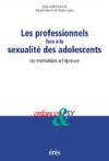 Les professionnels face à la sexualité des adolescents