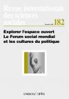 Explorer l'espace ouvert - Le Forum social mondial et les cultures du politique