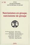 Narcissismes en groupe, narcissisme de groupe