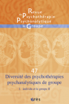 Diversité des psychothérapies psychanalytiques de groupe