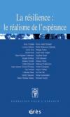 La résilience : le réalisme de l'espérance