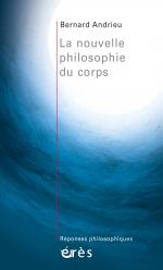 La nouvelle philosophie du corps
