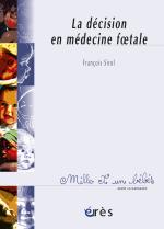 La décision en médecine foetale - 1001 bb n°50