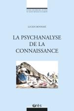 La psychanalyse de la connaissance