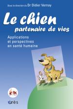 Le chien, partenaire de vies