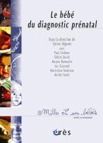 Le bébé du diagnostic prénatal - 1001 bb n°58