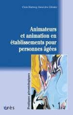 Animateurs et animation en établissements pour personnes âgées