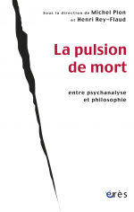 La pulsion de mort entre psychanalyse et philosophie