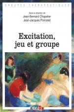 Excitation, jeu et groupe