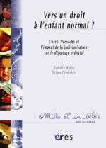 Vers un droit à l'enfant normal ? - 1001 bb n°80