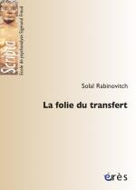 La folie du transfert
