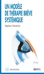 Un modèle de thérapie brève systémique