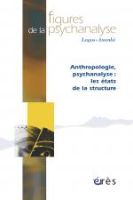 Anthropologie, psychanalyse : les états de la structure