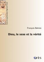 Dieu, le sexe et la vérité