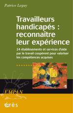 Travailleurs handicapés : reconnaître leur expérience
