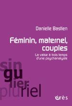 Féminin, maternel, couples