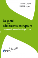 La santé des adolescents en rupture