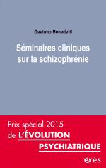 Séminaires cliniques sur la schizophrénie