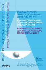 Résolution des congrès de l'association international de droit pénal (1926-2014)