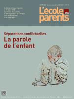 La parole de l'enfant  dans les séparations conflictuelles